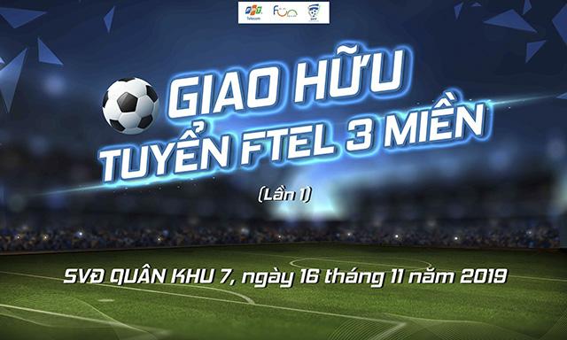 FPT Telecom giao hữu bóng đá 3 miền