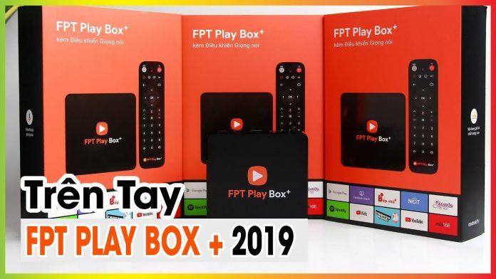 Đánh Giá FPT Play Box+ Phiên Bản 2019