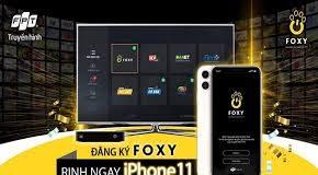 Trúng iPhone 11 khi đăng ký Foxy
