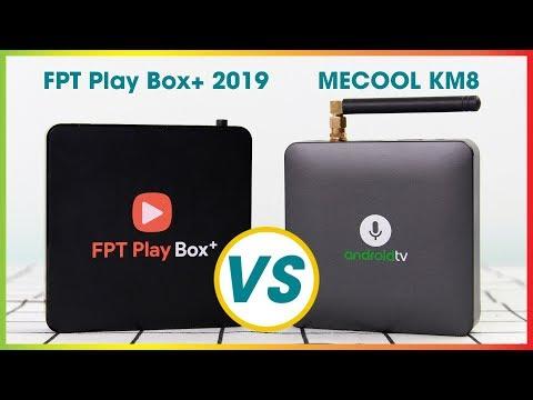 So sánh MECOOL và FPT Play Box+ , Nên chọn Android TV Box nào?